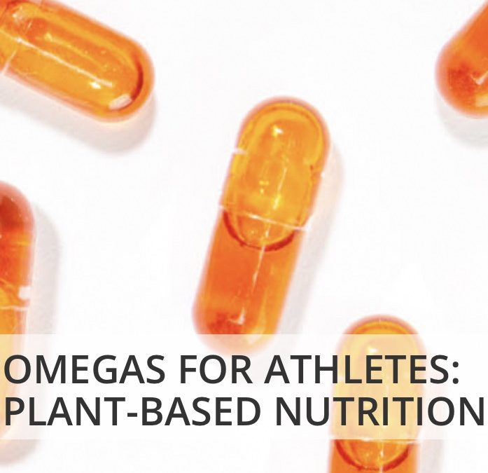 Omegas for Athletes: Plant-Based Nutrition